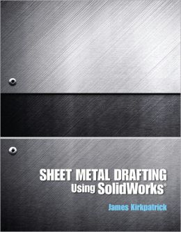 Sheet Metal Drafting Using SolidWorks (2-downloads)