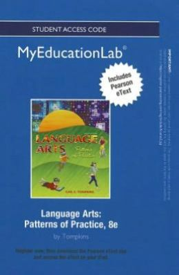 NEW MyEducationLab with Pearson eText -- Standalone Access Card -- for Language Arts: Patterns of Practice