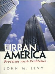 Urban America : Processes and Problems