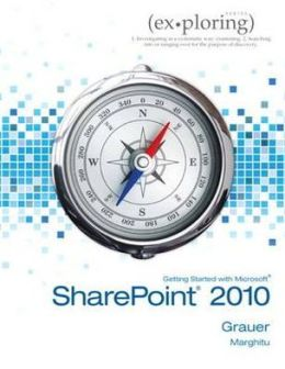 Exploring Getting Started with SharePoint 2010
