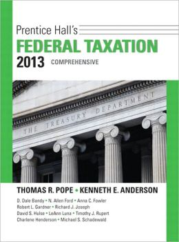 Prentice Hall Federal Taxation 2013: Comprehensive