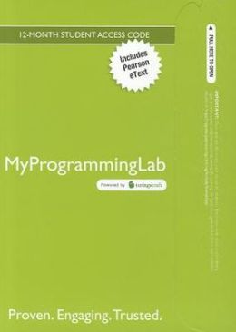MyProgrammingLab with Pearson eText -- Access Card -- for Starting Out with Java: From Control Structures through Objects