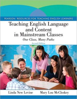 Teaching English Language and Content in Mainstream Classes: One Class, Many Paths Plus MyEducationLab with Pearson eText -- Access Card Package