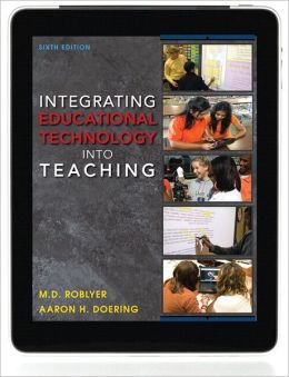 Integrating Educational Technology into Teaching Plus MyEducationLab with Pearson eText -- Access Card Package