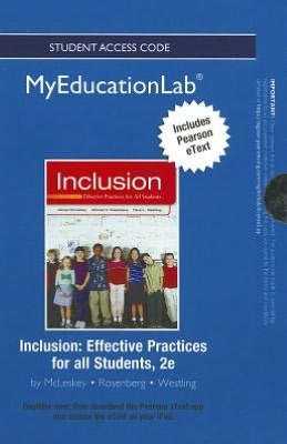 NEW MyEducationLab with Pearson eText -- Standalone Access Card -- for Inclusion: Effective Practices for all Students