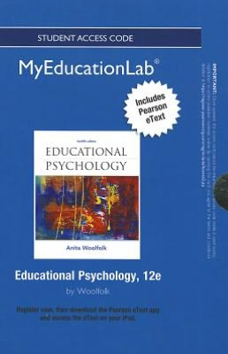 NEW MyEducationLab with Pearson eText -- Standalone Access Card -- for Educational Psychology