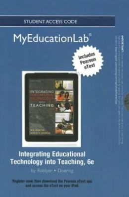 NEW MyEducationLab with Pearson eText -- Standalone Access Card -- for Integrating Educational Technology into Teaching