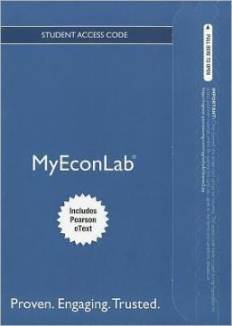 NEW MyEconLab with Pearson eText -- Access Card -- for Macroeconomics Updated