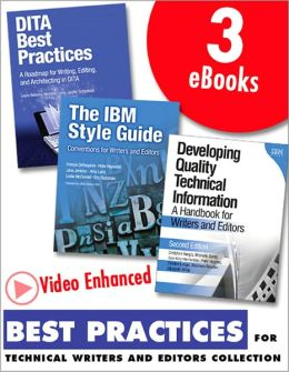 Best Practices for Technical Writers and Editors, Video Enhanced Edition (Collection): DITA, Quality, and Style