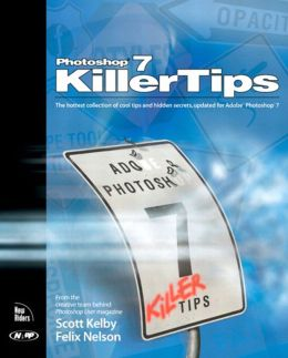 Photoshop 7 Killer Tips