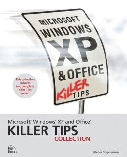 Microsoft Windows XP and Office Killer Tips Collection