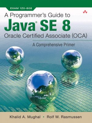 Book A Programmer's Guide to Java SE 8 Oracle Certified Associate (OCA)