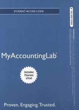 NEW MyAccountingLab with Pearson eText -- Access Card -- for Essentials of Accounting