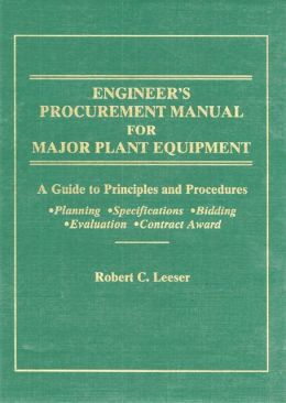 Engineer's Procurement Manual For Major Plant Equipment