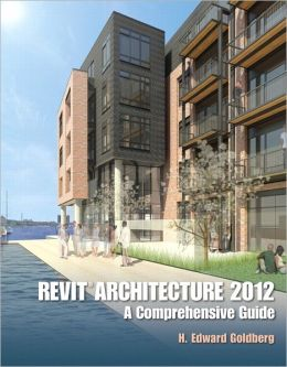 Revit Architecture 2012: A Comprehensive Guide