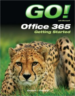 GO! with Office 365 Getting Started
