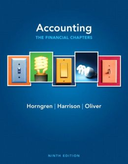Accounting, Chapters 1-15 (Financial chapters) Plus NEW MyLab with Pearson eText
