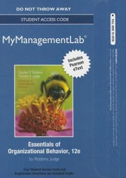 NEW MyManagementLab with Pearson eText -- Access Card -- for Essentials of Organizational Behavior