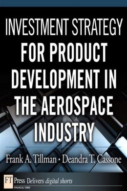 Investment Strategy for Product Development in the Aerospace Industry