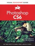 Book Cover Image. Title: Photoshop CS6:  Visual QuickStart Guide, Author: Elaine Weinmann
