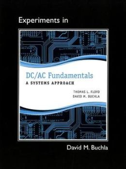 Lab Manual for DC/AC Fundamentals: A Systems Approach