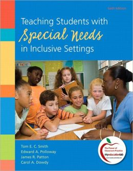 Teaching Students with Special Needs in Inclusive Settings Plus MyEducationLab with Pearson eText -- Access Card Package