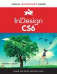Book Cover Image. Title: InDesign CS6:  Visual QuickStart Guide, Author: Sandee Cohen