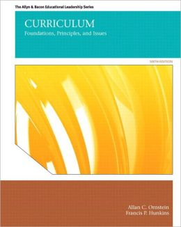Curriculum: Foundations, Principles, and Issues Plus MyEdLeadershipLab with Pearson eText