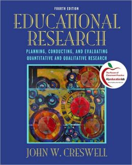 Educational Research: Planning, Conducting, and Evaluating Quantitative and Qualitative Research Plus MyEducationLab with Pearson eText -- Access Card Package