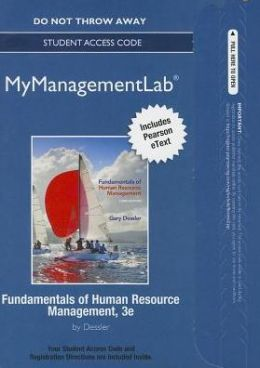 NEW MyManagementLab with Pearson eText -- Access Card -- for Fundamentals of Human Resource Management