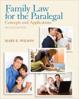 Family Law for the Paralegal: Concepts and Applications Plus NEW MyLegalStudiesLab and Virtual Law Office Experience with Pearson eText