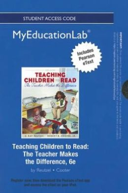NEW MyEducationLab with Pearson eText -- Standalone Access Card -- for Teaching Children to Read: The Teacher Makes the Difference