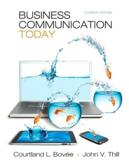 Business Communication Today Plus NEW MyBCommLab with Pearson eText