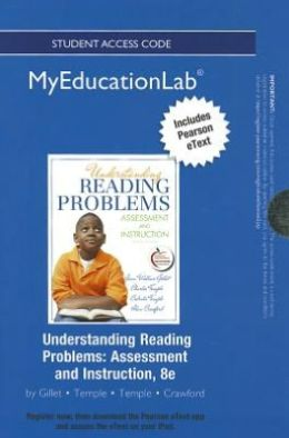 NEW MyEducationLab with Pearson eText -- Standalone Access Card -- for Understanding Reading Problems: Assessment and Instruction