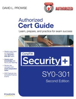 CompTIA Security+ SY0-301 Authorized Cert Guide