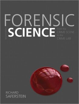 Forensic Science: From the Crime Scene to the Crime Lab, 2/e