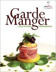 Garde Manger: Cold Kitchen Fundamentals Plus 2012 MyCulinaryLab with Pearson eText