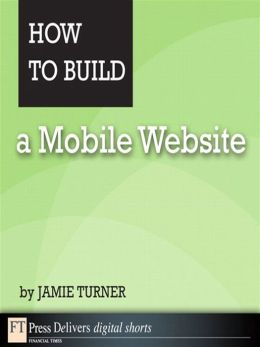 How to Build a Mobile Website