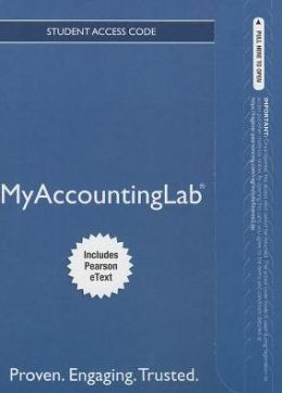 NEW MyAccountingLab with Pearson eText-- Standalone Access Card -- for Horngren's Accounting, The Financial Chapters