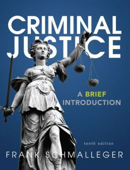 Criminal Justice: A Brief Introduction Plus NEW MyCJLab with Pearson eText -- Access Card Package