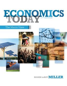 Economics Today: The Macro view Plus NEW MyEconLab with Pearson eText -- Access Card