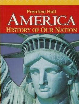 America: History Of Our Nation 2014 Survey Student Edition Grade 8