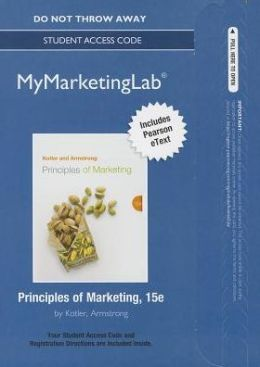 NEW MyMarketingLab with Pearson eText -- Standalone Access Card -- for Principles of Marketing