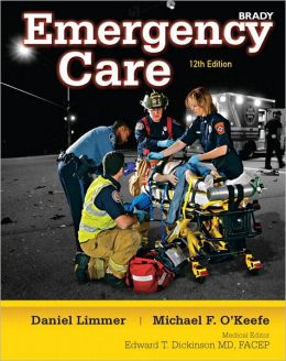 Emergency Care Plus NEW MyBradyLab with Pearson eText