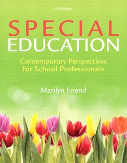 Special Education: Contemporary Perspectives for School Professionals Loose Leaf Version, 4/e