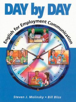Day by Day: English for Employment Communication