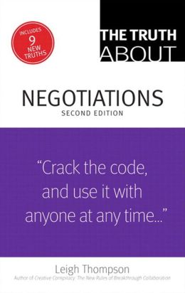 The Truth About Negotiations