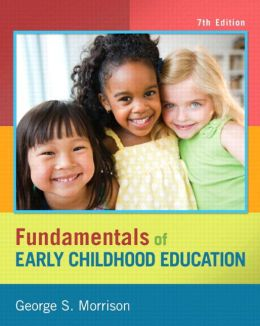 Fundamentals of Early Childhood Education, Video-Enhanced Pearson eText -- Access Card