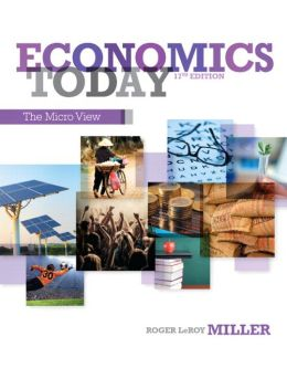 Economics Today: The Micro View Plus NEW MyEconLab with Pearson eText -- Access Card Package