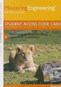 MasteringEngineering with Pearson eText -- Standalone Access Card -- for Electrical Engineering: Principles & Applications